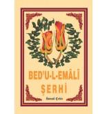 BED'U-L-EMÂLÎ ŞERHİ